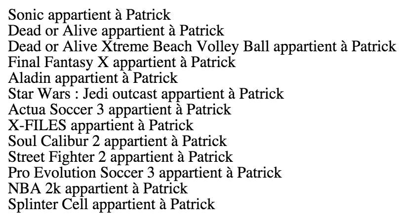 Lister les jeux appartenant à Patrick